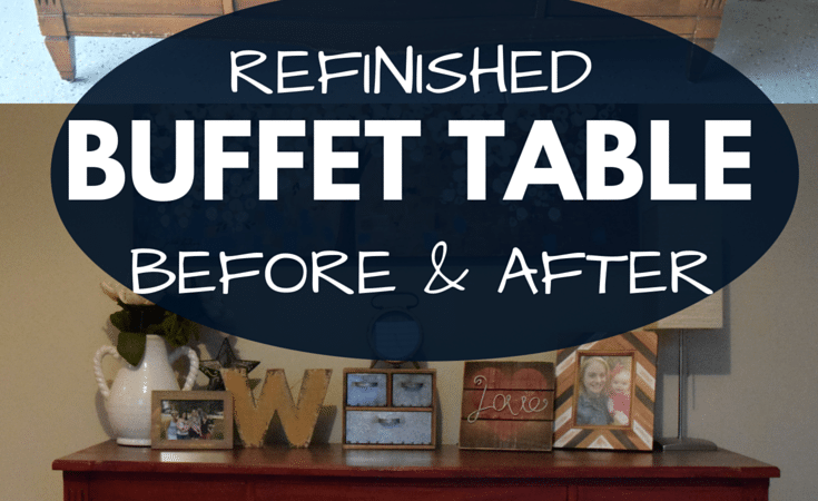 Refinished Buffet Table