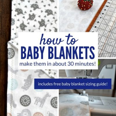 How To Make Easy Baby Blankets!