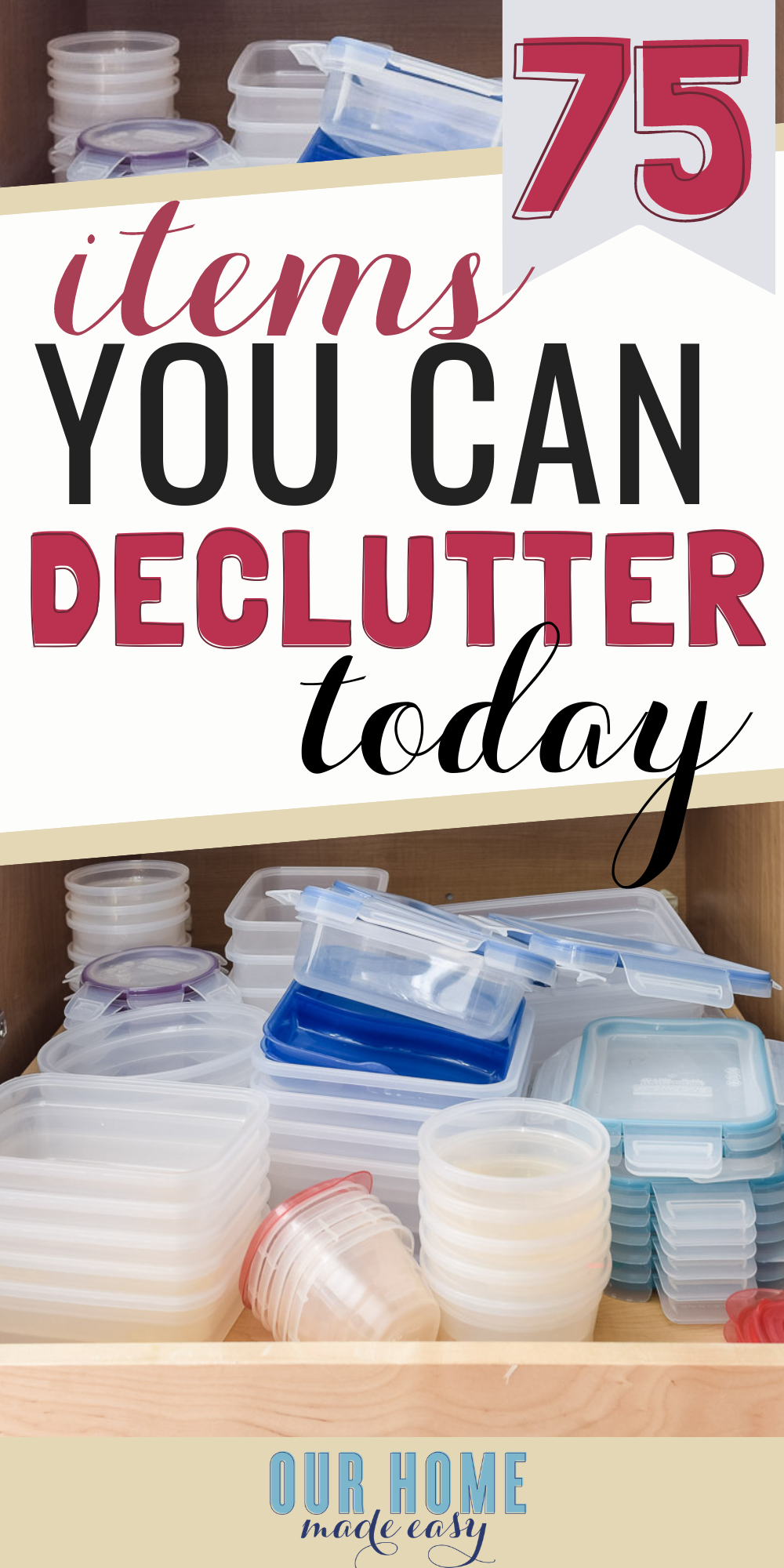 Here are 75 items that you can declutter from your home RIGHT NOW for free! Start organizing your home by clearing out the overwhelm. Click to see all 75 items! #organization #ourhomemadeeasy
