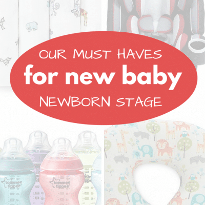 Our Must Have List for Parents with Newborns