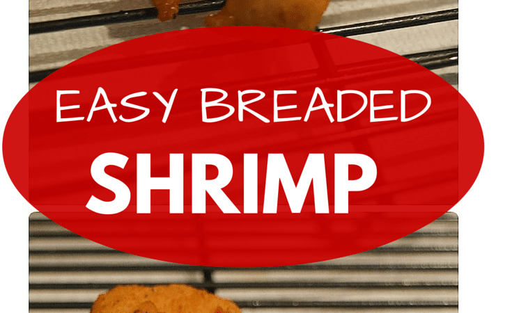 Easy Crispy Breaded Shrimp