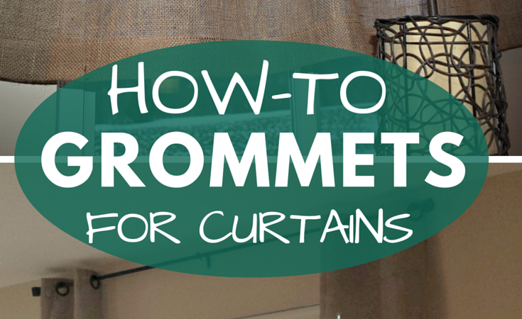 How to Add Grommets to Curtain Panels