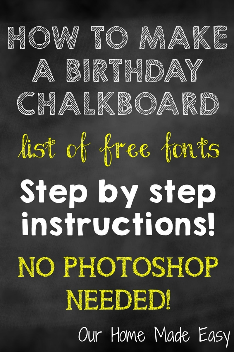How To Make A Birthday Chalkboard Without Photoshop Our
