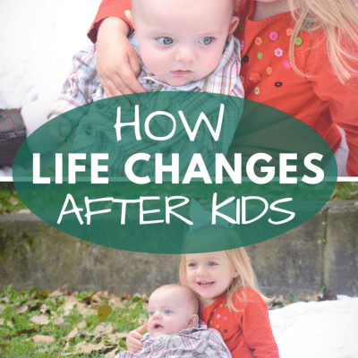 How Life Changes Once You Become a Parent