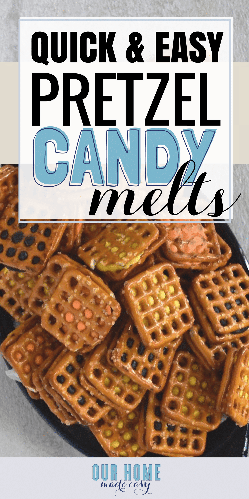 Easy Pretzel Candy Melts Our Home Made Easy