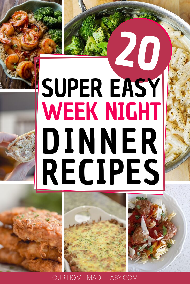 20 Super easy weeknight dinner recipes the whole family will love! Keep this list on hand for busy nights when cooking dinner is an overwhelming task