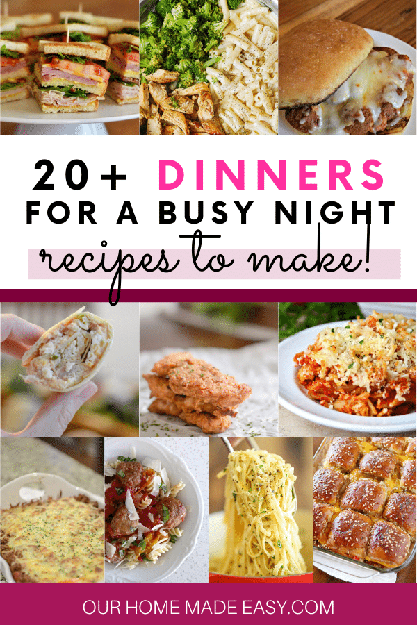 A collection of more than 20 easy dinner recipes that are perfect for busy night