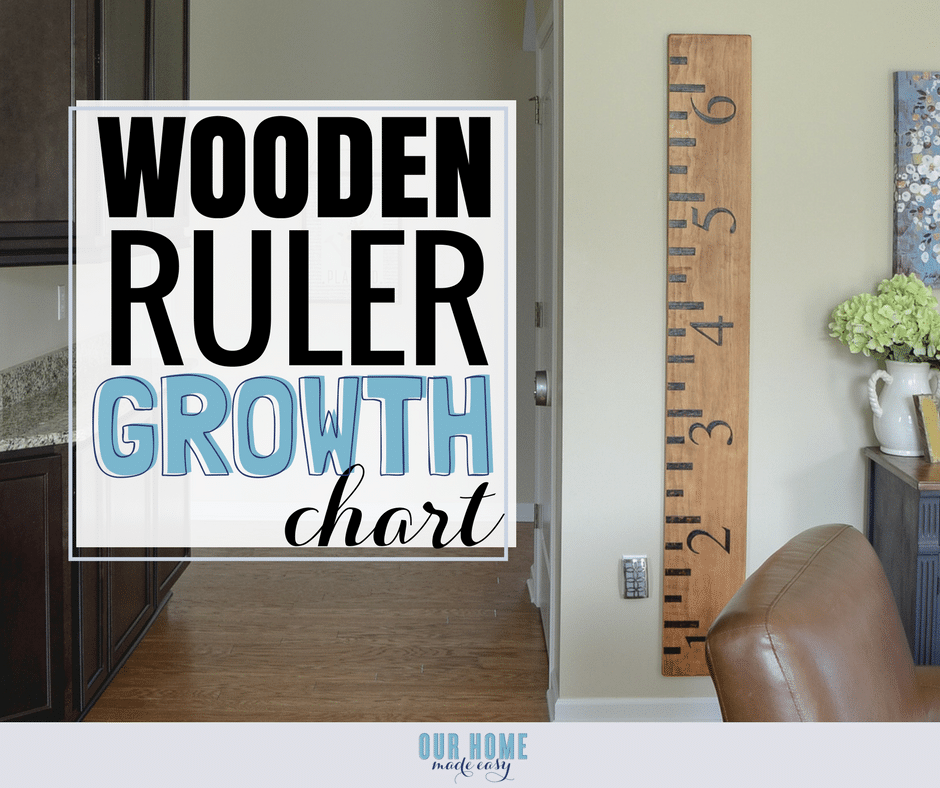 Diy Wooden Ruler Growth Chart Our Home Made Easy