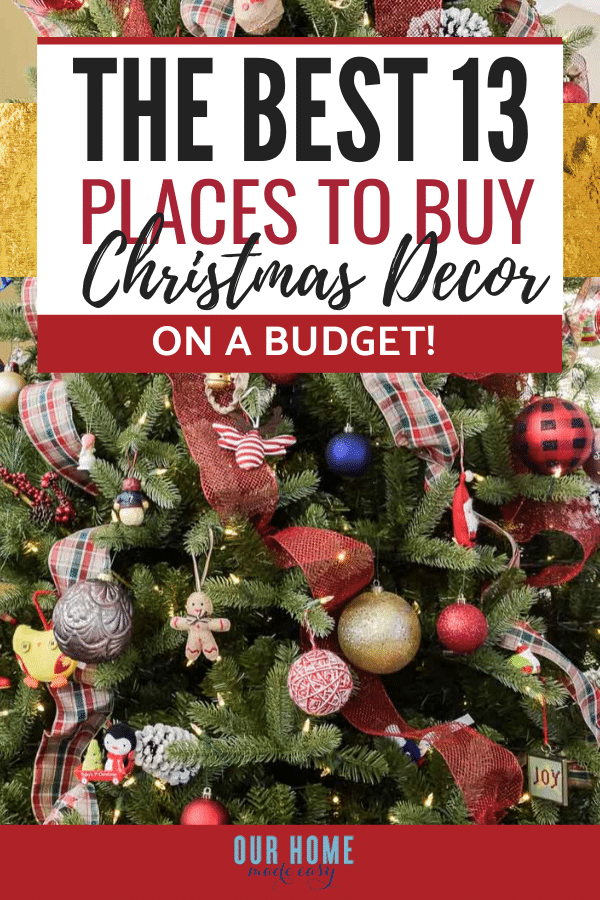 14 Favorite Places to Buy Holiday Decor on the Cheap! – Our Home