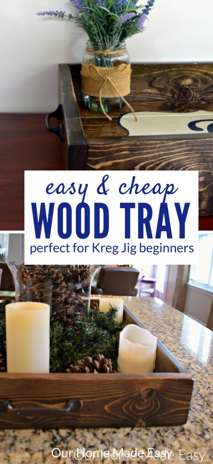 This easy DIY wood tray is made with the Kreg Jig tool and costs less than $10 to make! It's perfect for making one afternoon and customizing to your home.