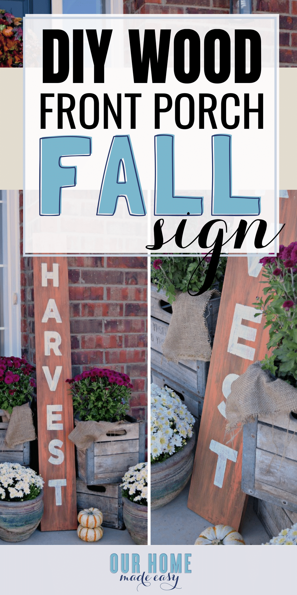 How to Make a DIY Wood Harvest Sign for Your Fall Front Porch Decor