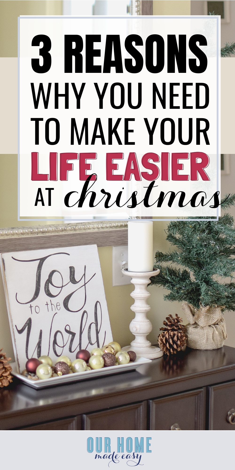 Christmas have you feeling overwhelmed? I wanted to share 3 reasons why you should & how to make life easier this Christmas! #christmas #parenting