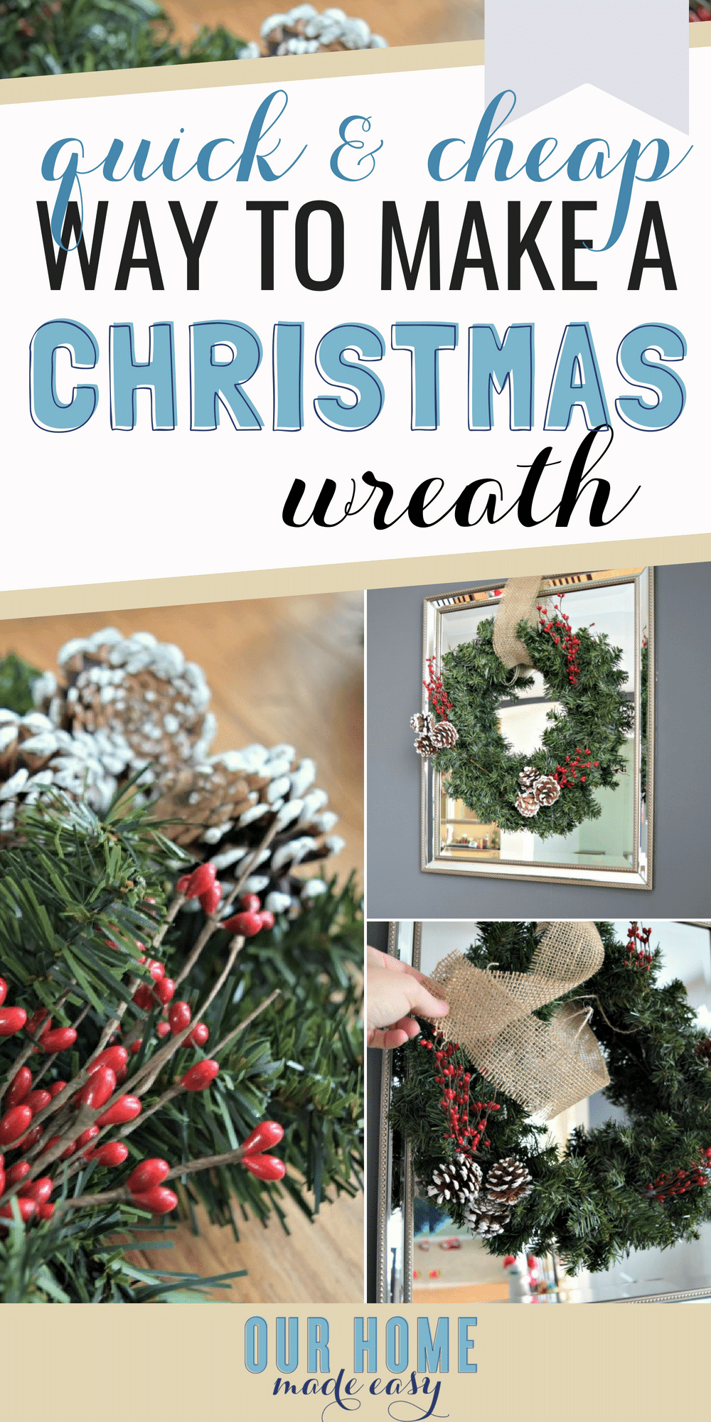 How to make a quick and easy Christmas wreath for just a few dollars!