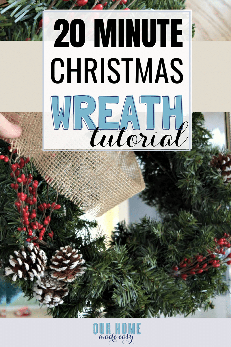 Quick and Easy Christmas Wreath tutorial! Make this DIY Christmas Wreath in less than 20 minutes.
