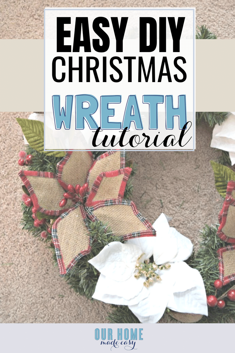 How To Make A Pinterest Worthy Christmas Wreath Our Home Made Easy
