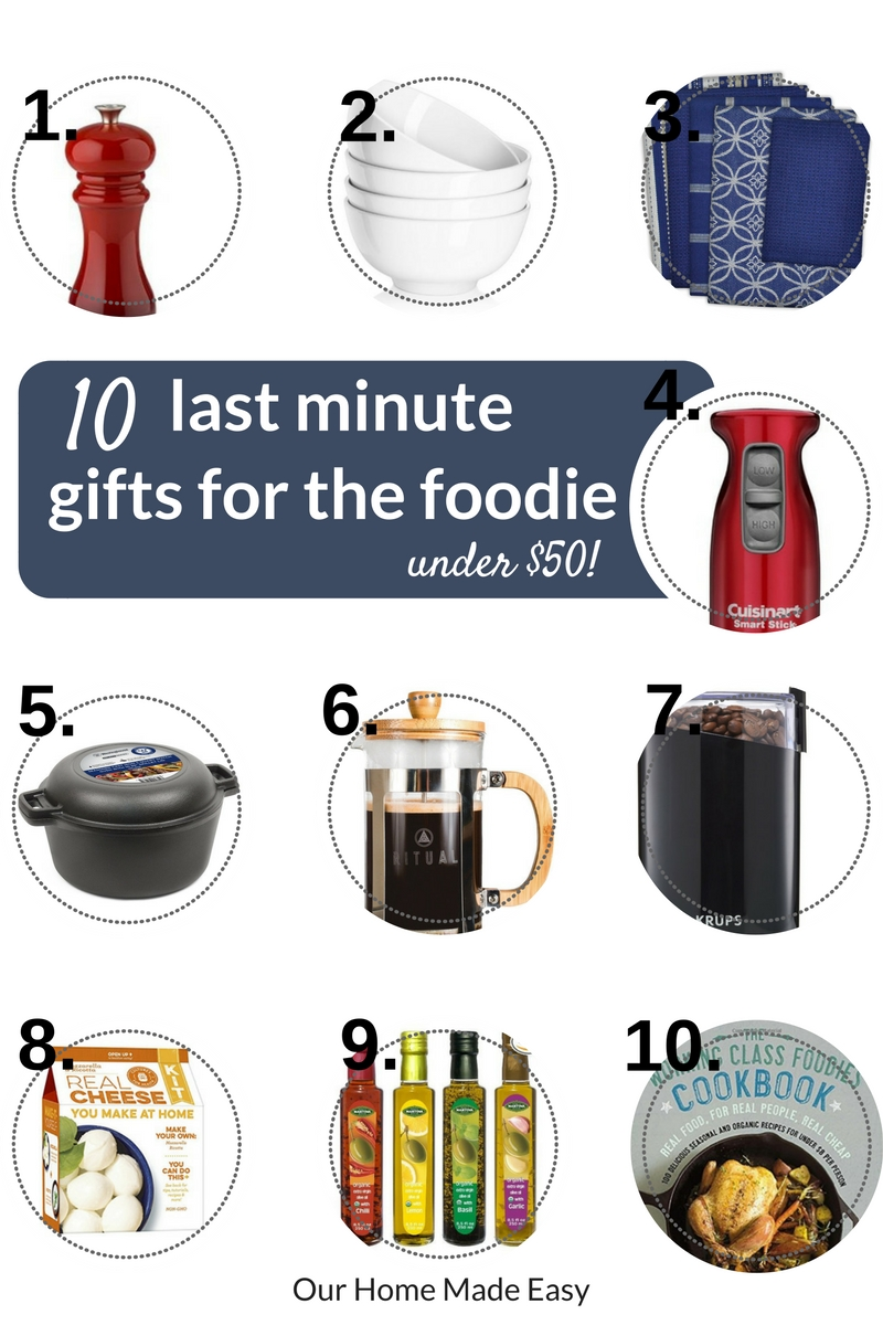 Last minute gifts for the foodie... all under $50!