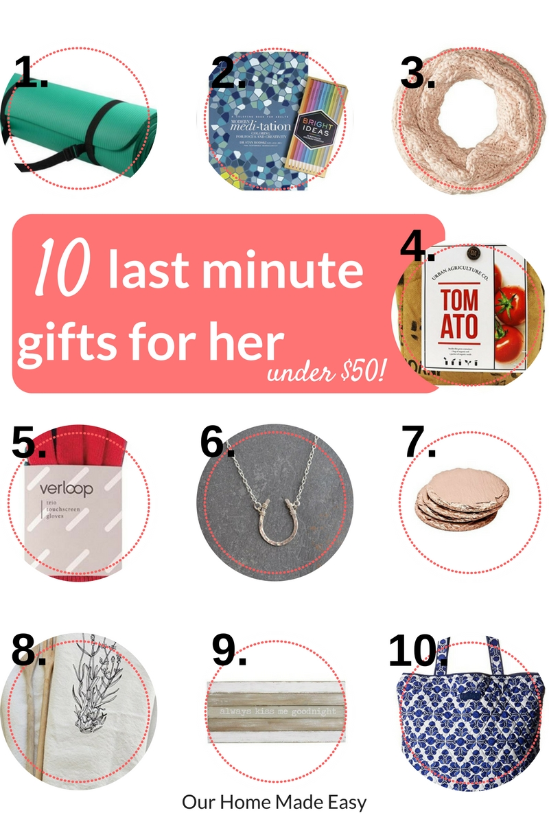 Last minute gifts for her... all under $50!
