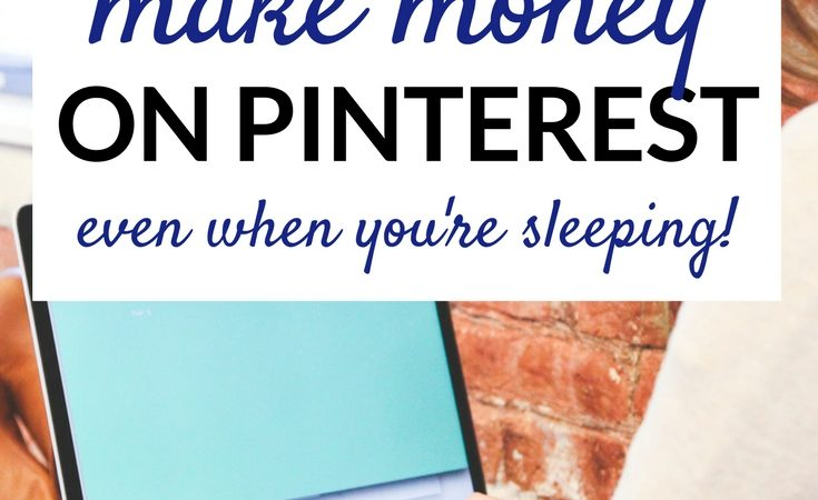 How I Make Money on Pinterest — While I Sleep!