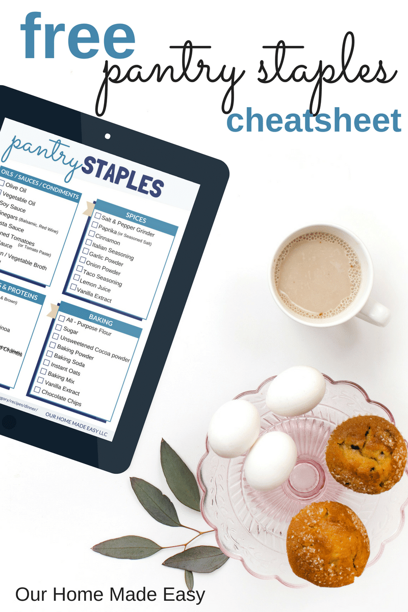 Our Home Made Easy's Free Pantry Staples Cheatsheet printable