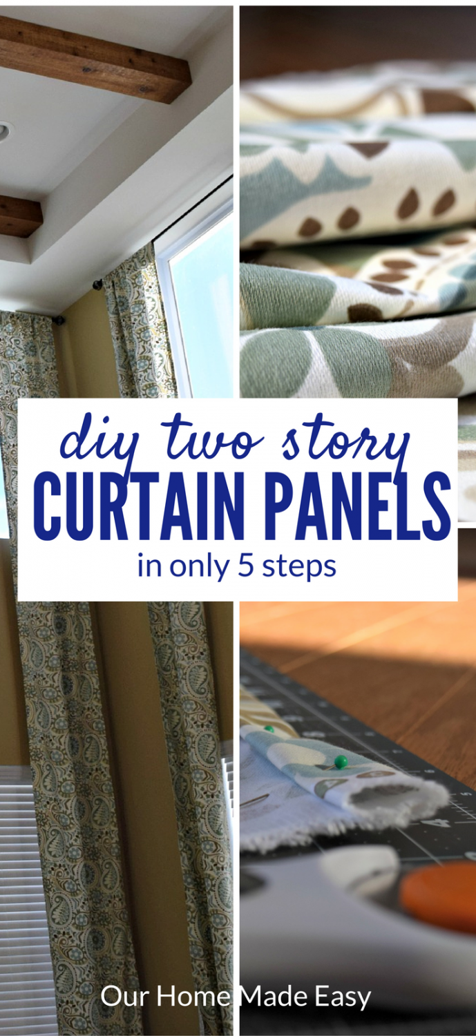So i decided to make the curtains well semi home made - An Easy Tutorial On Making Your Own Two Story Curtain Panels Easy Quick To