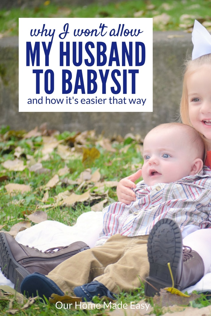 Why I refuse to allow my husband be called a babysitter. Do you agree?