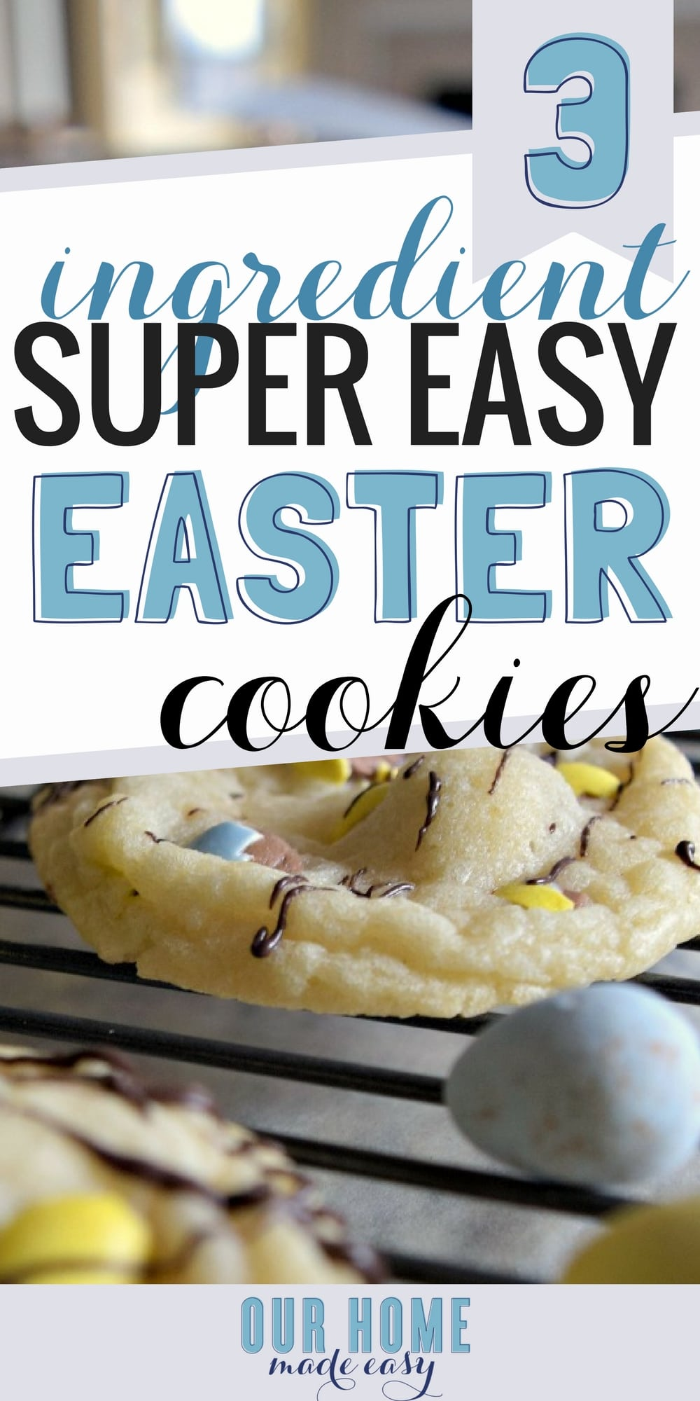 Make this easy Easter cookie recipe with only 3 ingredients! Busy mom win and you'll still get to make memories, but without the effort! Click for recipe!