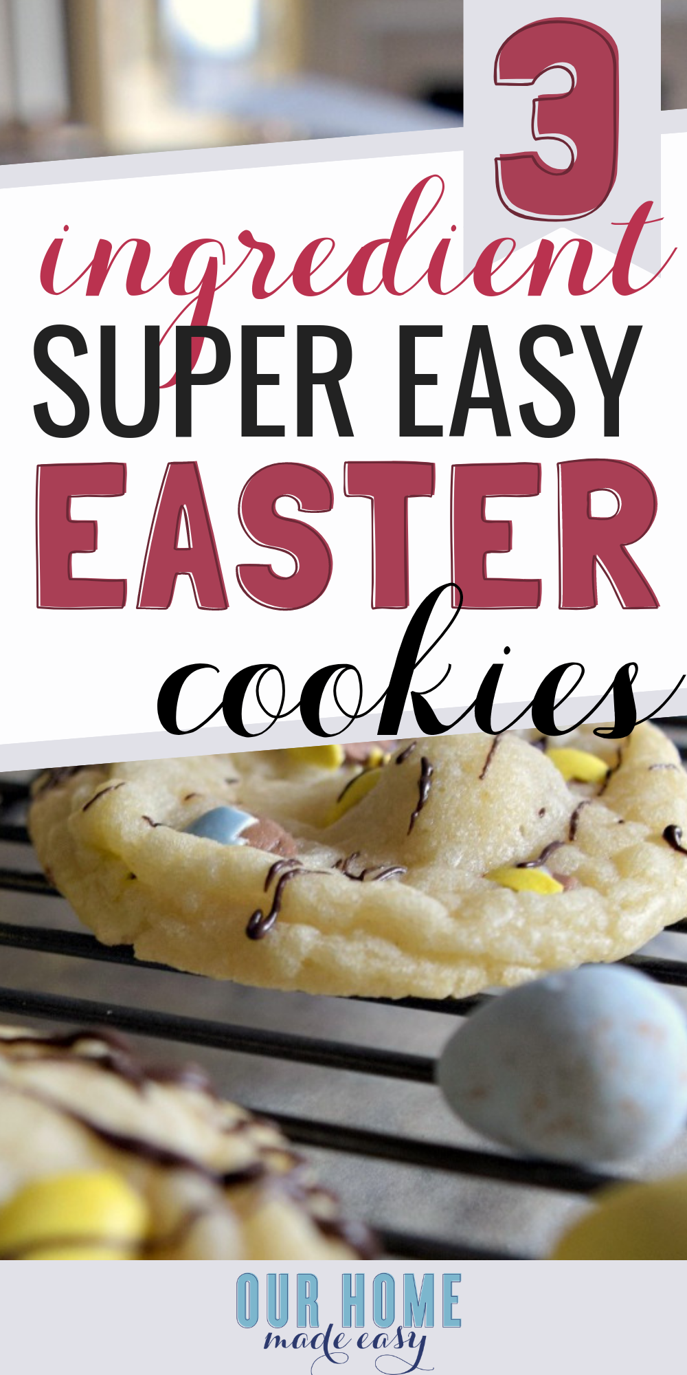 Make this easy Easter cookie recipe with only 3 ingredients! Busy mom win and you'll still get to make memories but without the effort! Click for recipe!