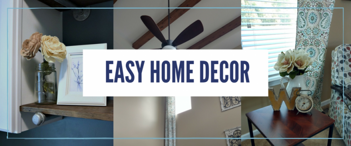 easy home decor