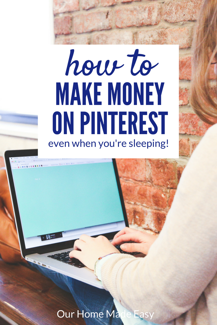 Here's how to make money on pinterest - this strategy is so easy that you can even do it while you're sleeping!