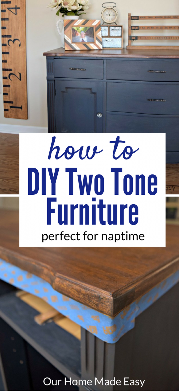 Create your own two tone furniture project in only a few steps! Perfect for busy moms!