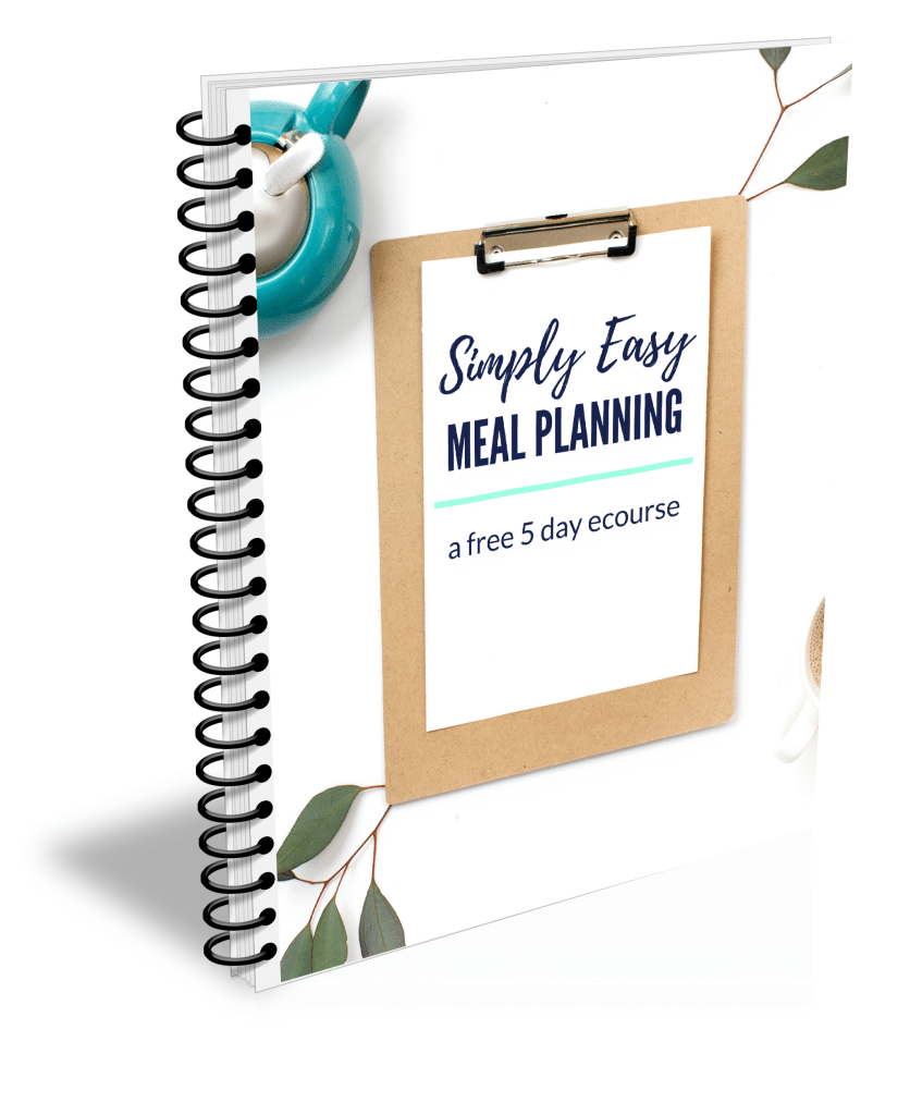 If you need to get better at meal planning, try our FREE Simply Easy Meal Planning 5-Day eCourse