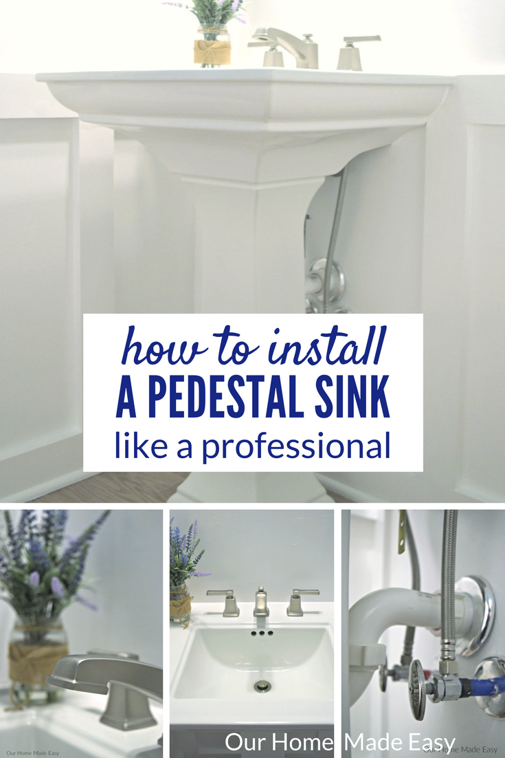 How to install a pedestal sink orc week 3 our home - How to replace a bathroom sink faucet ...