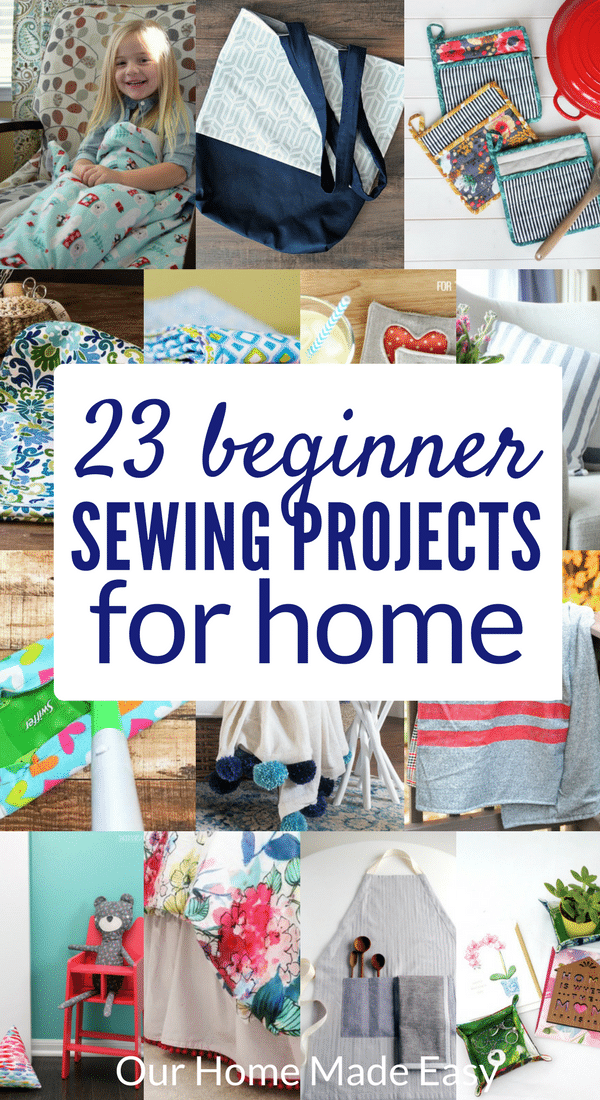 Here are 23 easy sewing projects that you can make as a beginner! Each is perfect for adding homemade love to your home. Click to see all 23 projects!