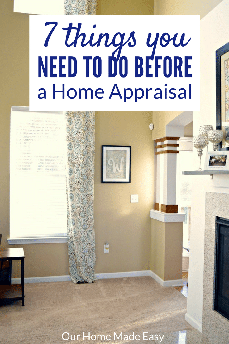 Here are 7 things you need to prepare your home for a home appraisal! Prep and feel confident for your upcoming appraisal!
