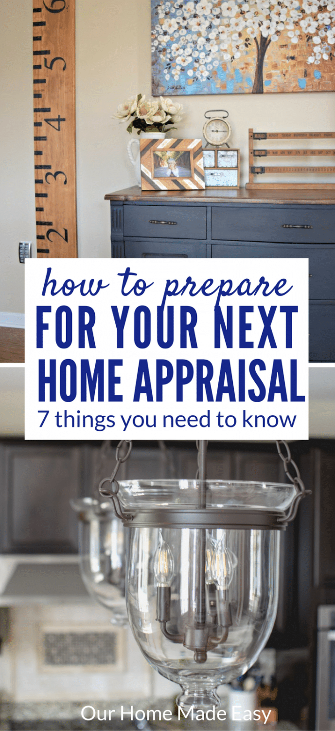 7 things you need to do before a home appraisal our home for Things you need for a home