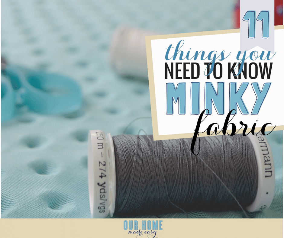 9dbf5444a The 11 Things You Need To Know Before Sewing Minky Fabric – Our Home ...