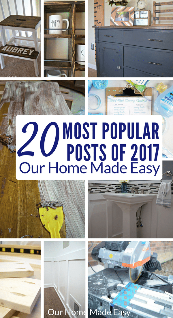 Here are the 20 most popular posts on Our Home Made Easy for 2017! Be inspired and check them out for easy ideas at home and in the kitchen!