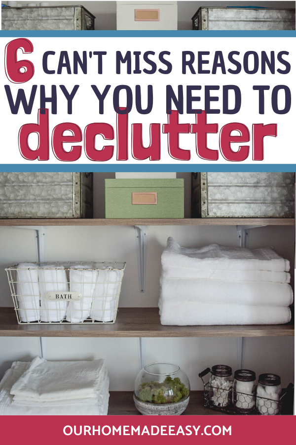 6 Reasons to Declutter Your Home: Don't miss these organize tips and tricks to keep your home decluttered!