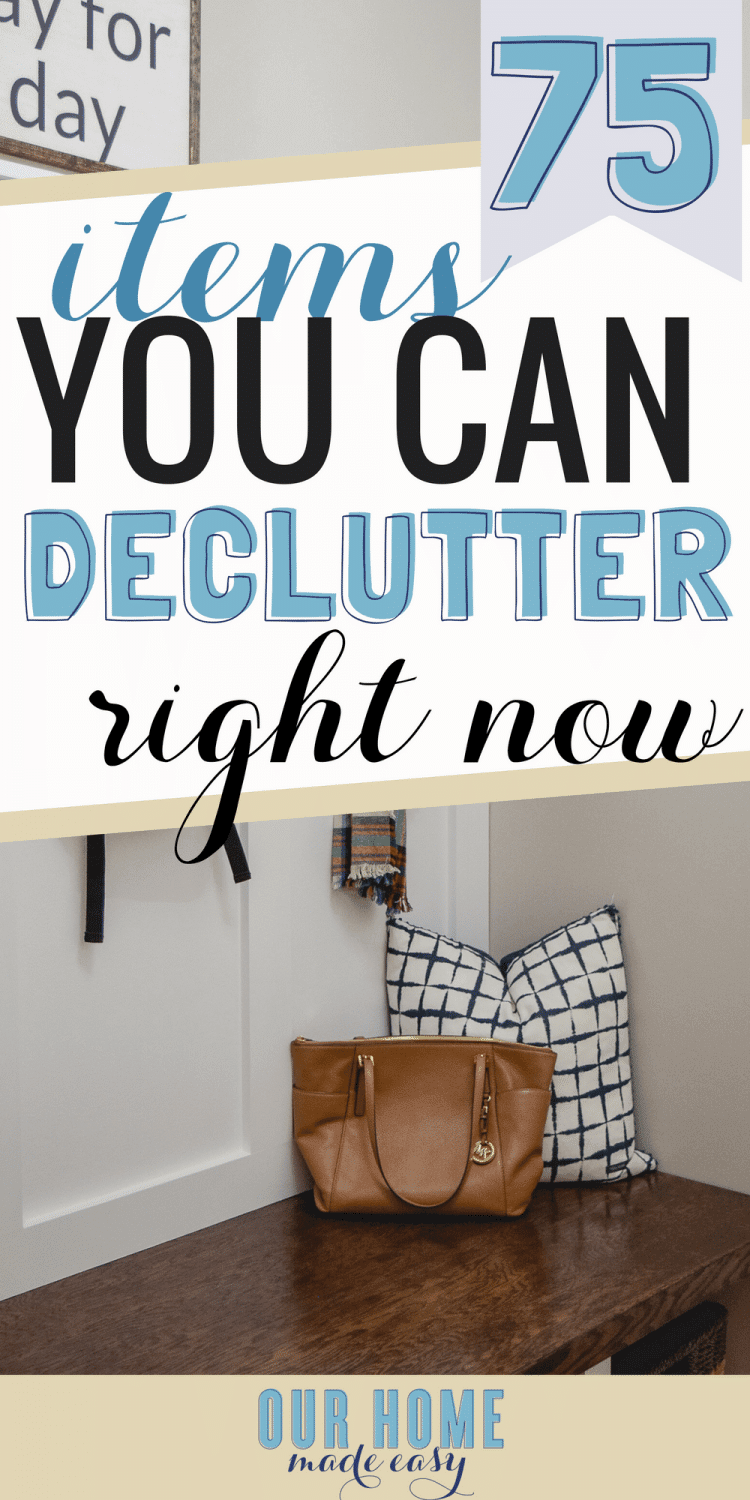 Here are 75 items that you can declutter from your home RIGHT NOW for free! Start organizing your home by clearing out the overwhelm. Click to see all 75 items! #organization