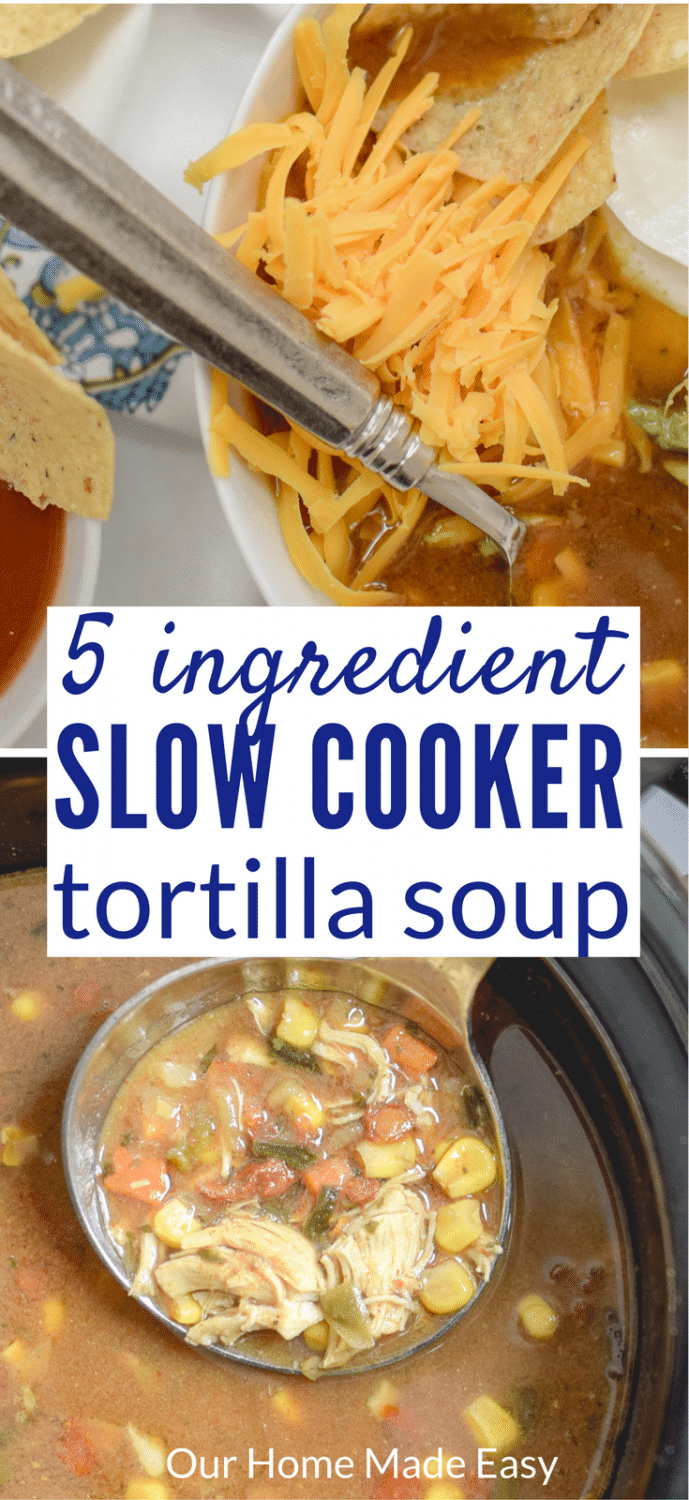 This 5 ingredient slow cooker tortilla soup recipe is perfect for weeknights! Add in the ingredients in the morning and arrive home to a yummy dinner! Click to see the recipe.