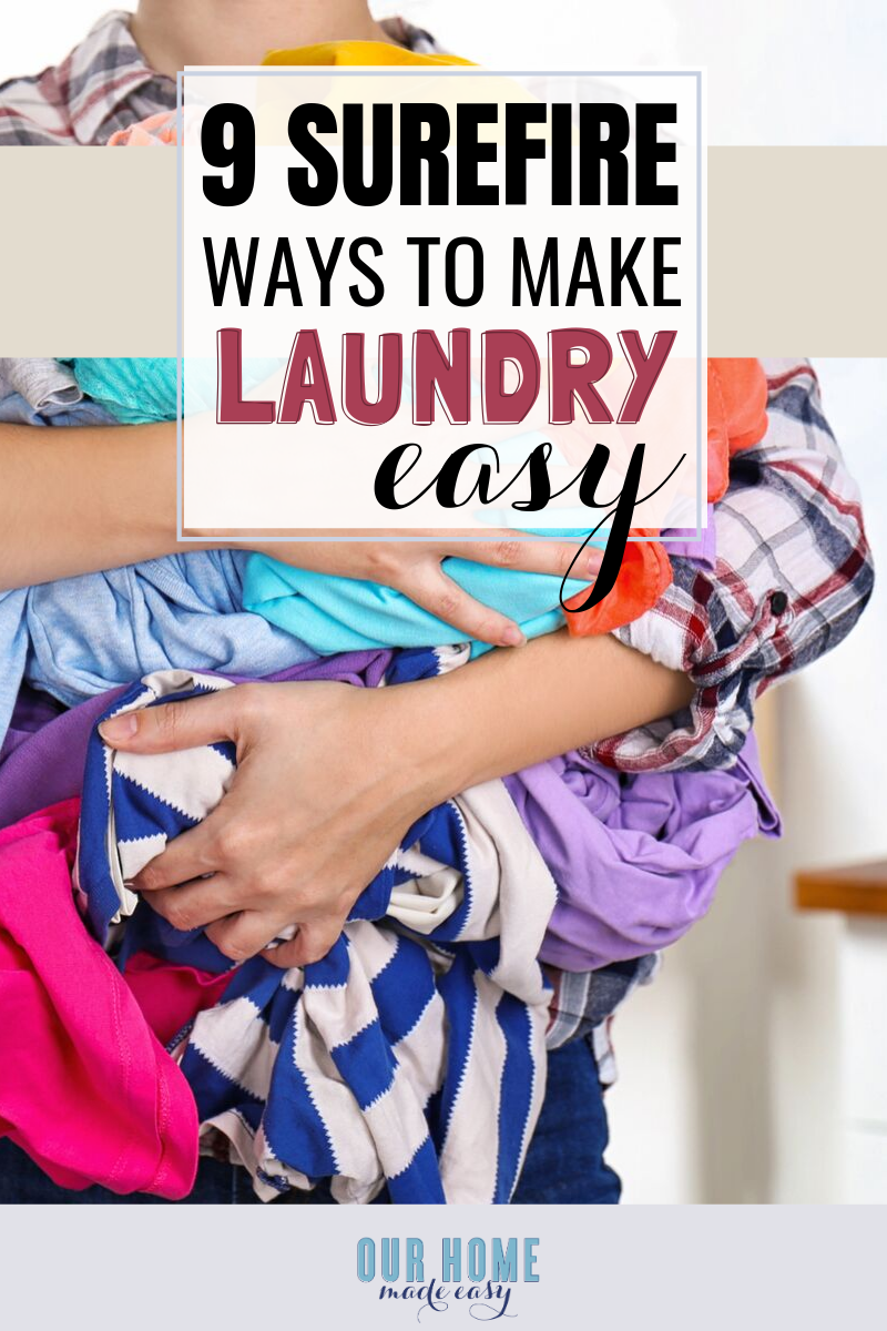 These 9 tips are sure to make laundry days easier in your home!