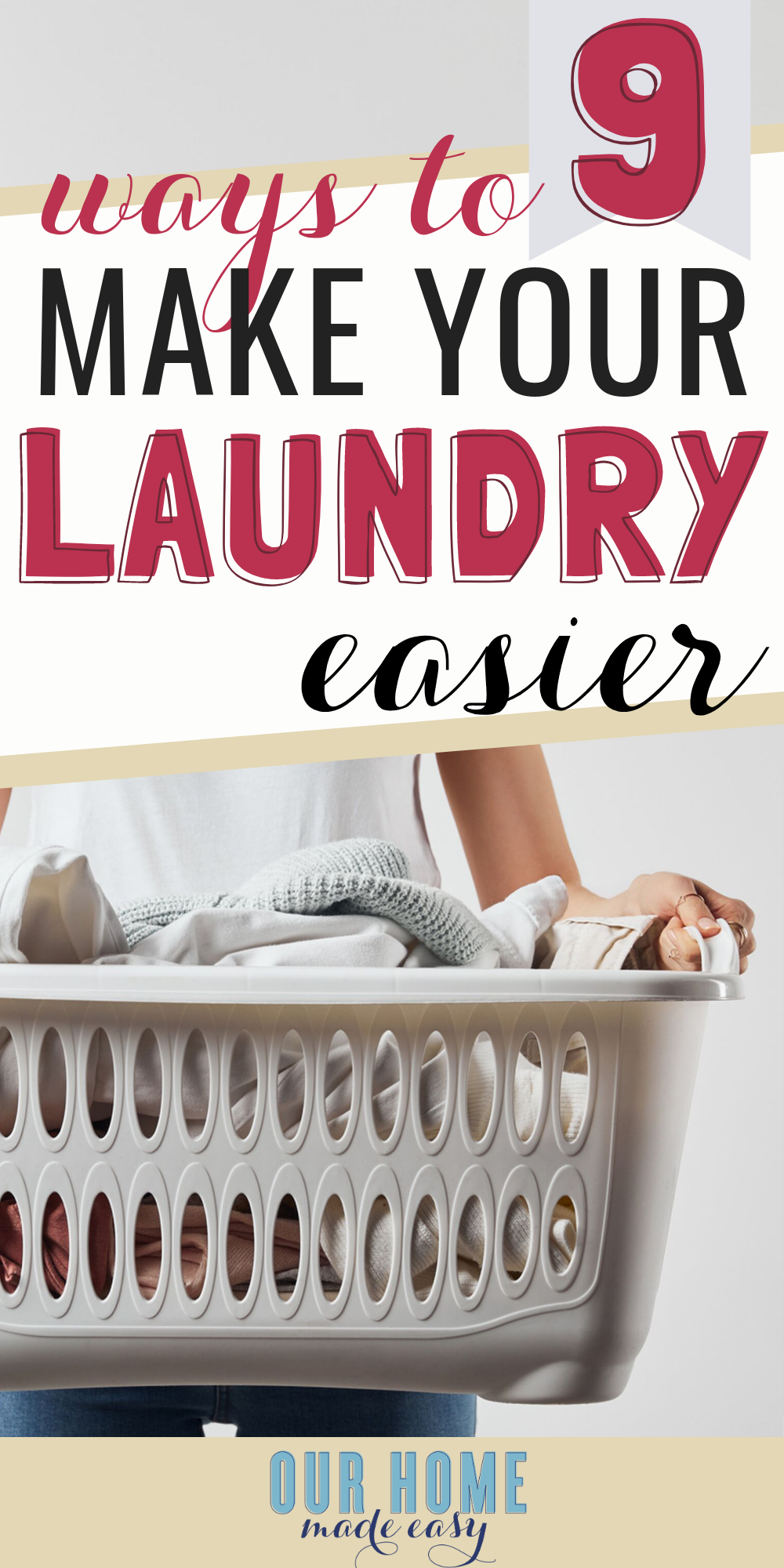 9 ways to make your laundry easier: mom-approved tips to take the stress out of laundry day