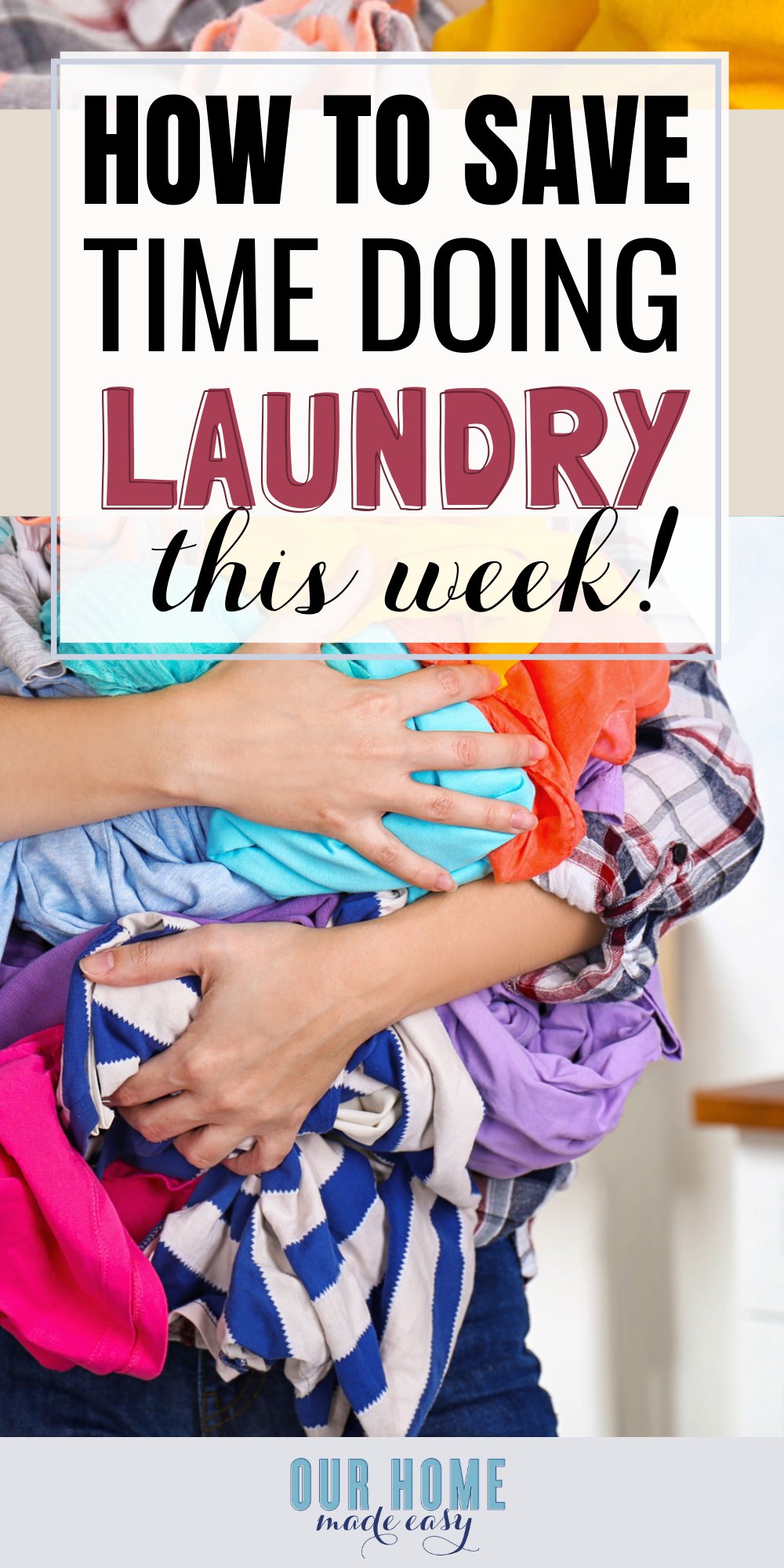 How to save time doing laundry this week: 9 pro-tips to make laundry easier