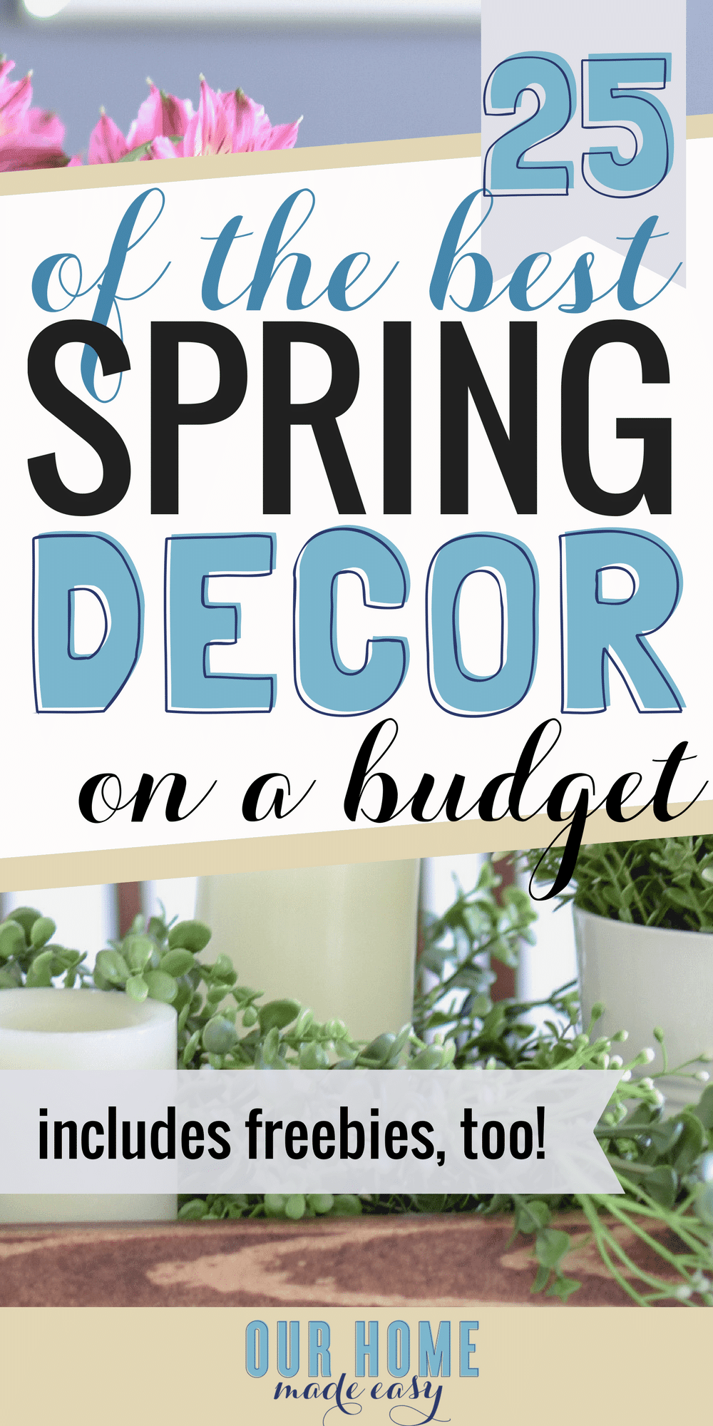 I've found 25 of the best Spring decor finds under $20! I'm also including a few freebies for more decor without spending much money! #spring #homedeocr #springdecor #budgetdecor
