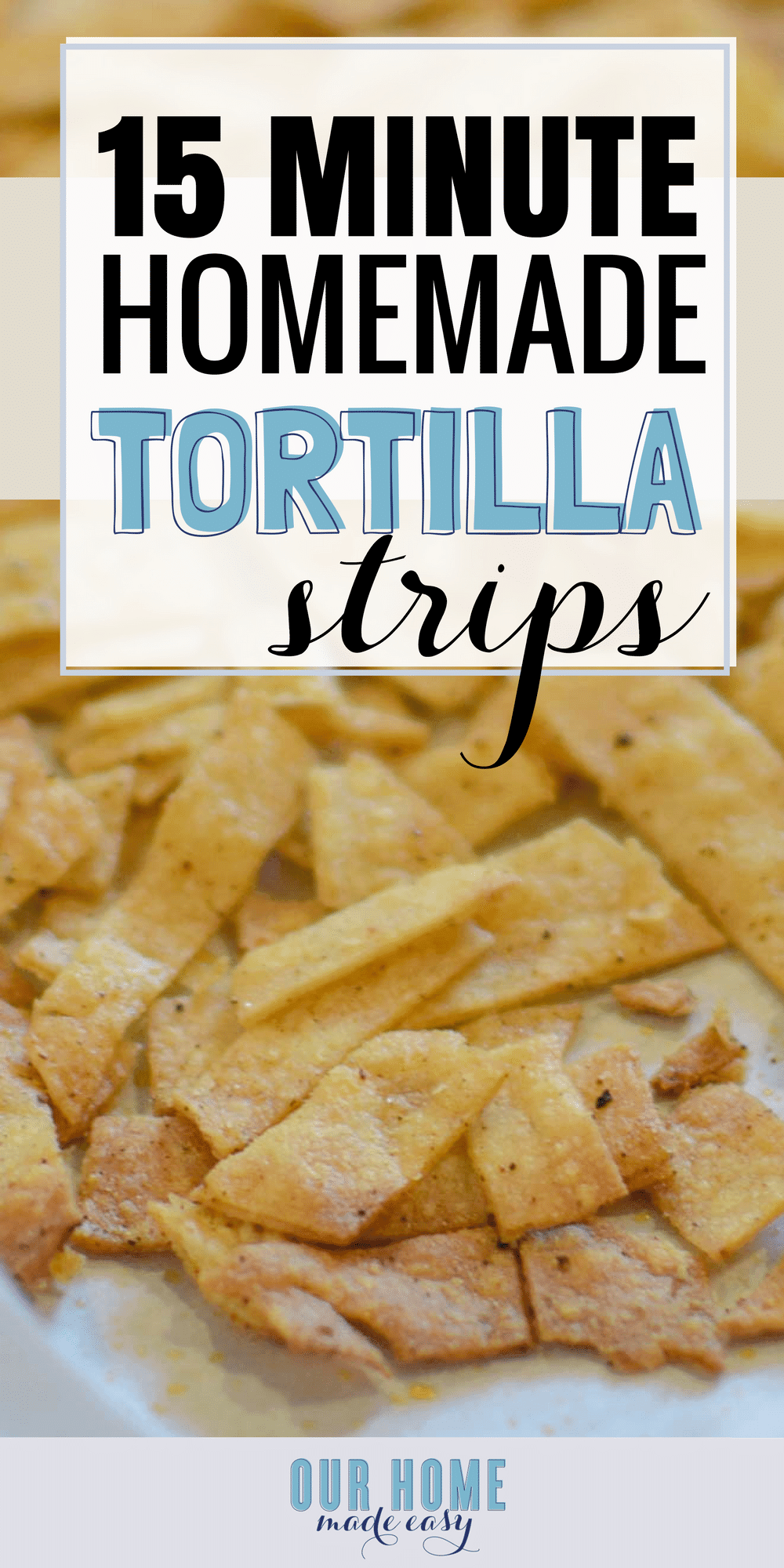Make your own yummy baked tortilla strips in about 15 minutes! Not only do they taste AMAZING, but they are even healthier homemade! Get the recipe here! #tortilla #chips #mexicanfood