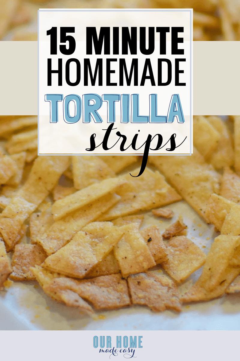 15 Minute Homemade Tortillas Chips