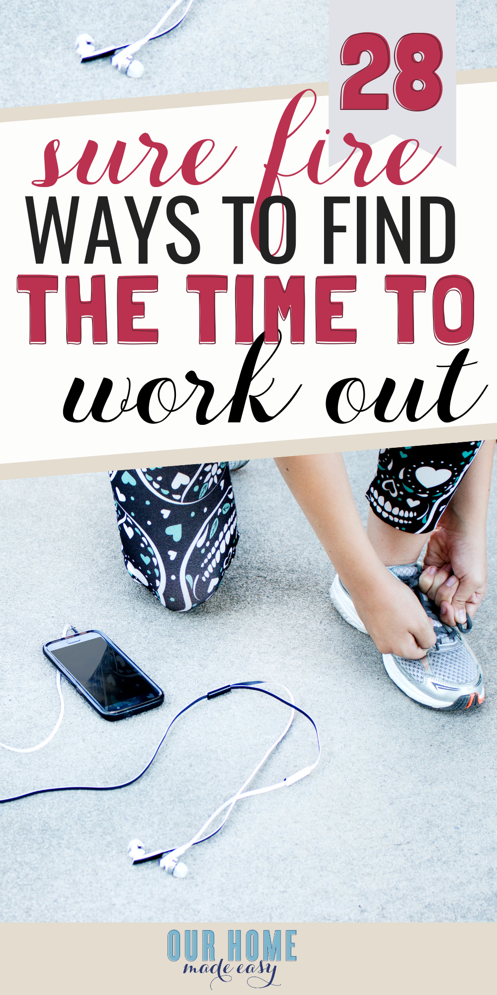 Making time for working out easier with these 28 tips & tricks! Even if you're a working mom, you still deserve some time to de-stress and find a routine that you actually enjoy. Includes a free work out tracker! Click to see all the tips & tricks! #healthy #ourhomemadeeasy #exercise #workingout