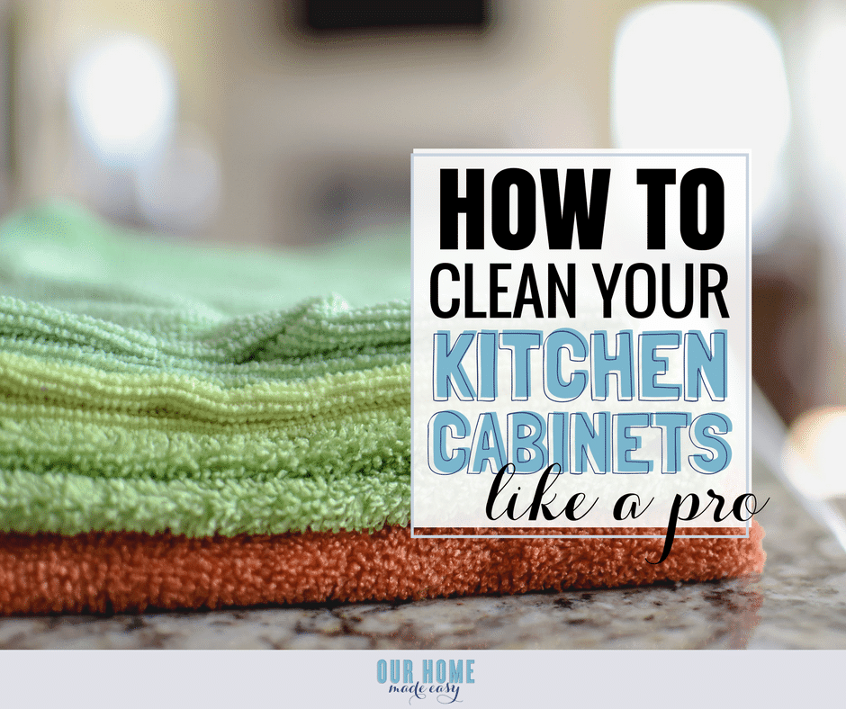 Cleaning My Kitchen: The Simplest Way To Clean Kitchen Cabinets