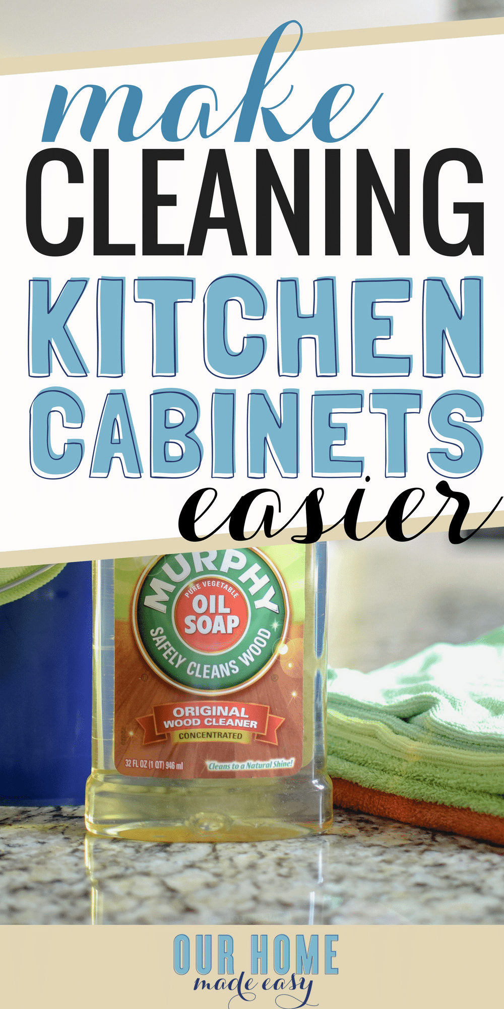 The Simplest Way to Clean Kitchen Cabinets • Our Home Made Easy