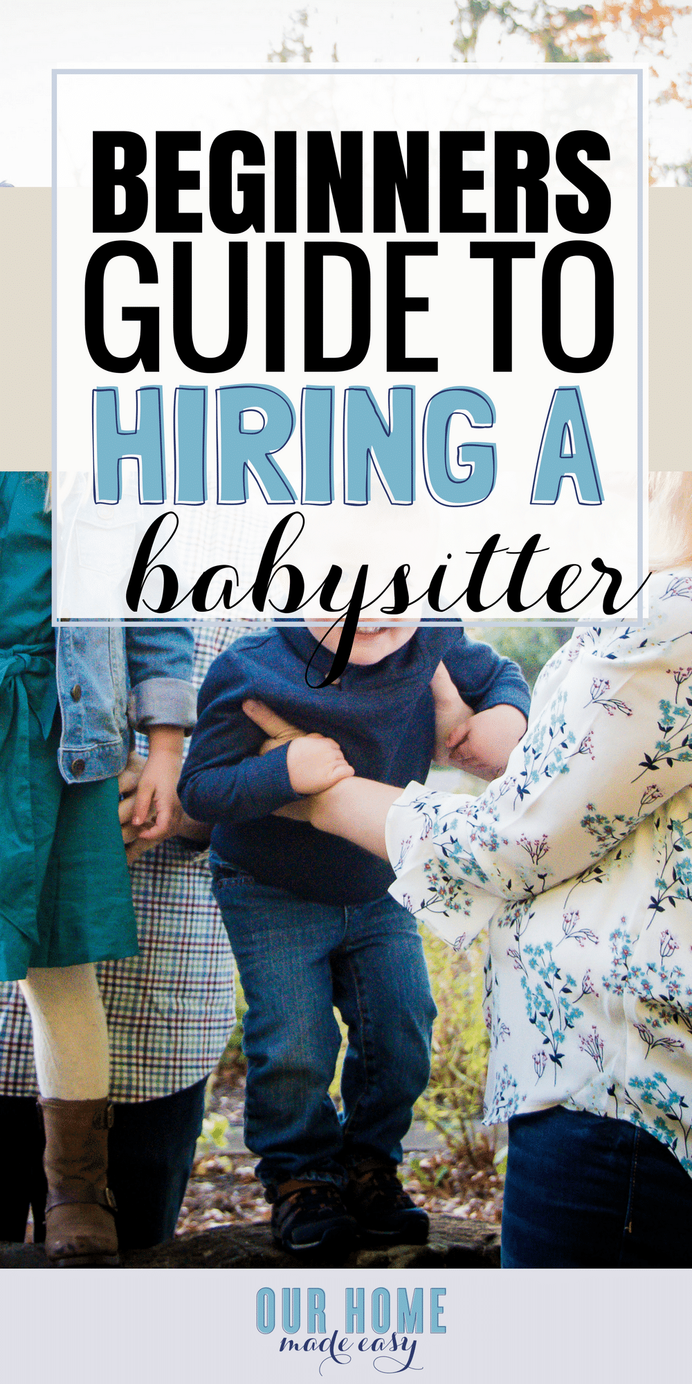 Get everything you ever wanted to know about hiring a babysitter when you don't have family nearby! Click to read everything you need to know about babysitters and snag the free printable!
